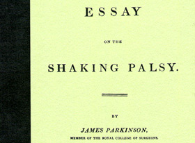 James Parkinson: 1817 Essay on the Shaking Palsy